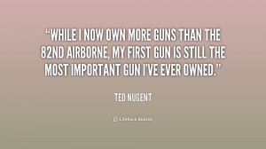 Ted Nugent Quotes