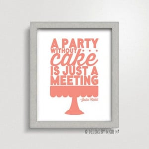 ... Is Just a Meeting /// Julia Child Quote /// Art Print on Etsy, $10.00