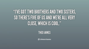 quote-Theo-James-ive-got-two-brothers-and-two-sisters-131637_1.png