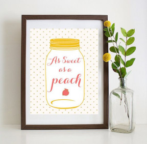 As Sweet as a Peach Print Southern Sayings by HaileyBerryDesign, $4.00