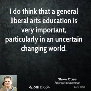 Liberal Arts Education Quotes