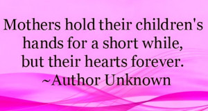 Best Short True Heart Touching Mothers Day Quotes From Children