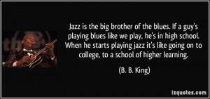 ... playing-blues-like-we-play-he-s-in-high-school-b-b-king-102234.jpg