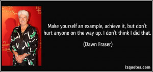 ... don-t-hurt-anyone-on-the-way-up-i-don-t-think-i-did-that-dawn-fraser