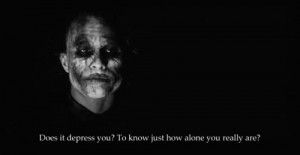 ... : joker dark knight alone heath ledger batman movies cinema quotes