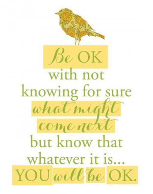 You Will Be OK Quotes