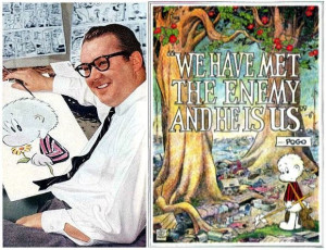 Walt Kelly (1913-1973) and his famous poster for the first Earth Day ...