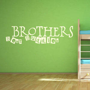 Brothers Best Buddies Family Wall Quotes Wall Art Decals Transfers