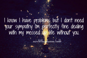 Sympathy, quotes, sayings, my life