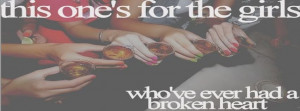 Alcohol Broken Heart Drinks Girl Quote Facebook Covers