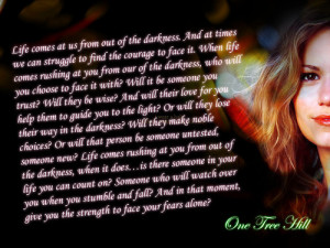 ... comes at us from out of the darkness - one-tree-hill-quotes Fan Art