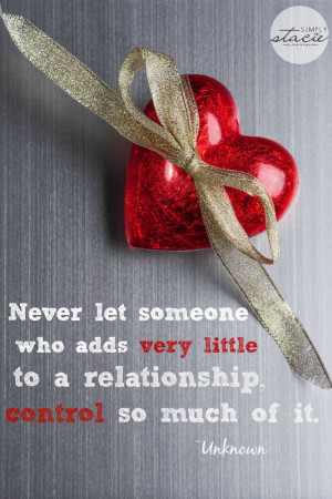 Quotes about Relationships - Simply Stacie. Another quote I need to ...