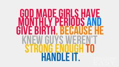 This quote proves how strong us girls are we may go through a lot but ...