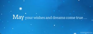 May Dreams Come True Facebook Cover