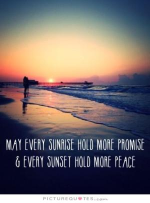 Sunrise And Sunset Quotes. QuotesGram