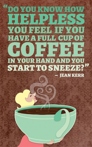 Inspirational Quotes About Coffee (12 pics)