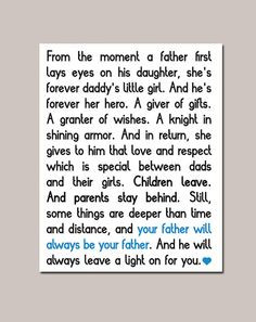 ... as my dad -The bond between fathers and daughters is indescribable