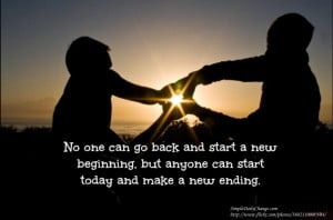 Start Today And Make A New Ending