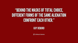 quote-Guy-Debord-behind-the-masks-of-total-choice-different-175551.png