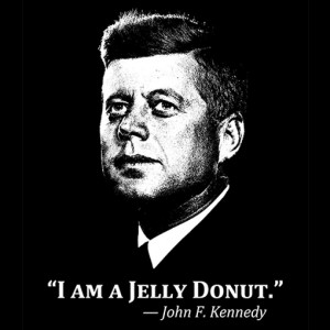John-F-Kennedy-Jelly-Donut-Quote-T-Shirt-sq.jpg