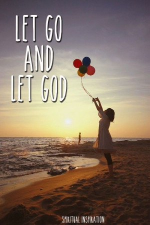Christian inspirational quotes, best, deep, sayings, let go