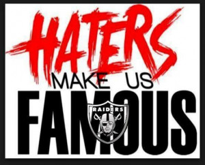 Hi haters! #raiders