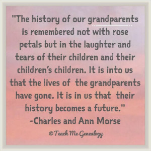 The History Of Our Grandparents is Remembered Not With Rose Petals ...