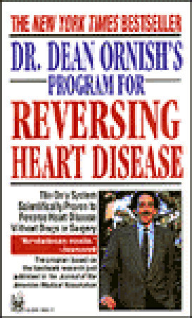 "Start by marking ""Dr. Dean Ornish's Program for Reversing Heart ..."