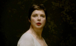 Isabella Rossellini You Are