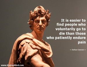 It is easier to find people who voluntarily go to die than those who