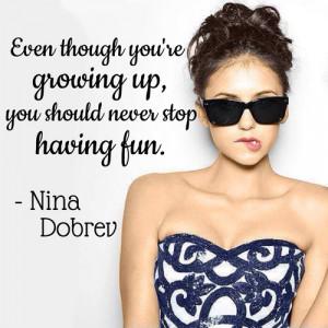 Nina Dobrev quote