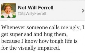 funny will ferrell quotes.