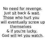 No need for revenge.