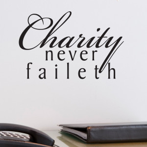 Charity Never Faileth Religious Quote Wall Sticker 1