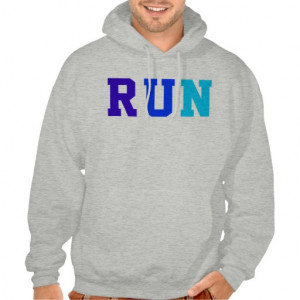 RUN, Track and Field, Prefontaine Quote Sweatshirts