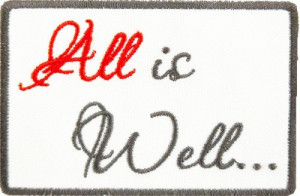 All Is Well Script Patch, Inspirational Sayings Patches