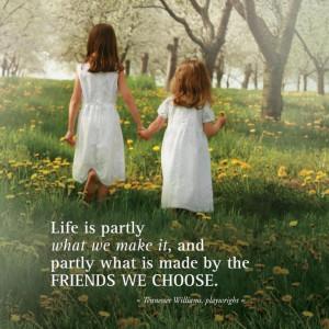 Life friend