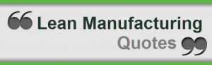 Lean Manufacturing Quotes