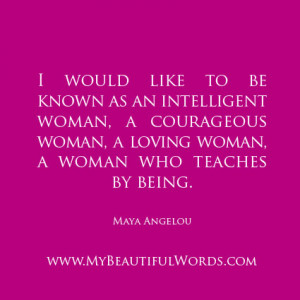 would like to be known as an intelligent woman,