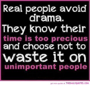 real-people-avoid-drama-quote-pictures-sayings-quotes-pic.jpg