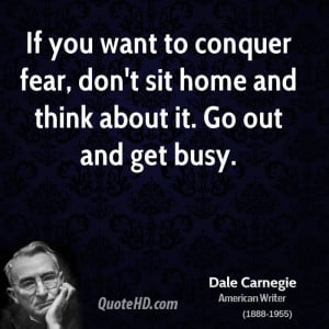 Dale Carnegie Quotes About Fear