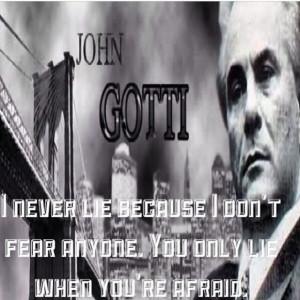 John Gotti I Never Lie Quotes