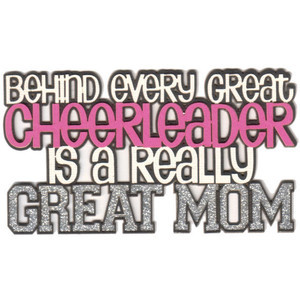 Behind Every Great Cheerleader is a Really Great Mom 5-Layer Laser Tit ...