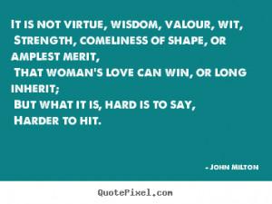 ... milton more love quotes motivational quotes success quotes life quotes