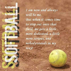 inspirational-softball-quotes-i-am-now-and-always-be-me