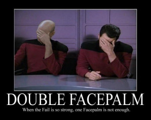 Picard double facepalm meme when the fail is so strong one facepalm is ...