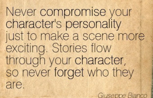 Never Compromise Your Character's Personality Just To Make A Scene ...