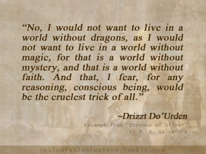 Drizzt from R.A. Salvatore - I am not a big fan of Drizzt, but this is ...