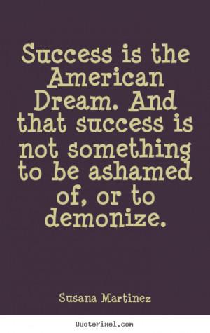 American Dream Success Quote