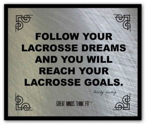 ... lacrosse success felicity luckey poster 009 lacrosse poster and quote